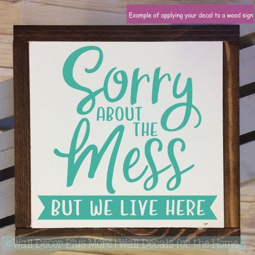 Farmhouse Wall Decals Sorry We Live Here Home Decor Vinyl Art Stickers-Turquoise