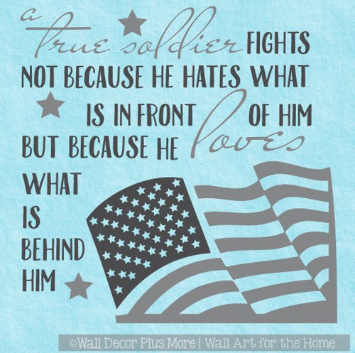 Military Wall Art True Soldier Loves What Is Behind Him Patriotic Decal