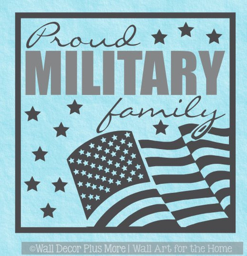 Military Home Decor Wall Decal Proud Patriotic Family Vinyl Sticker