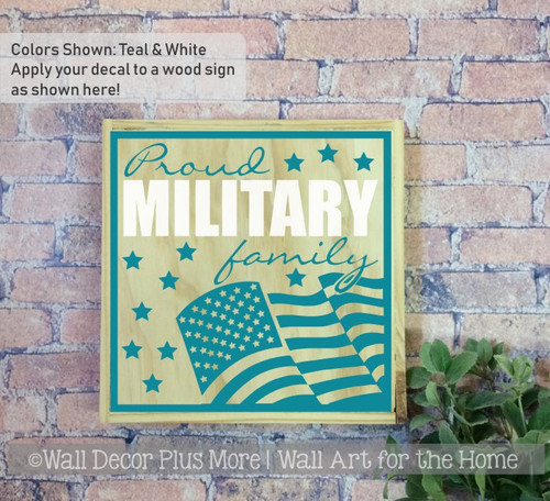 Military Home Decor Wall Decal Proud Patriotic Family Vinyl Sticker-Teal, White