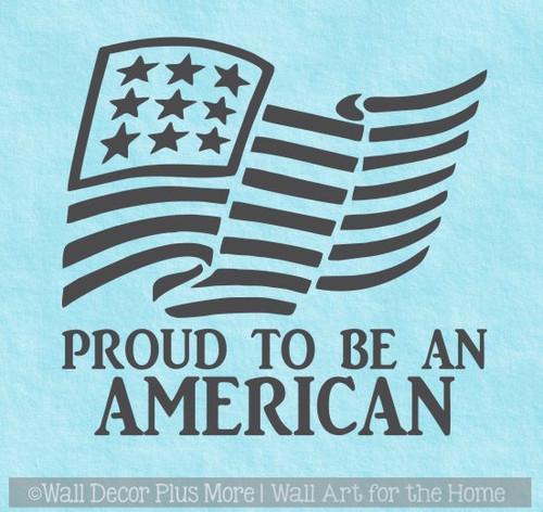 Patriotic Car Decals Proud to be American Rippling Flag Vinyl Sticker