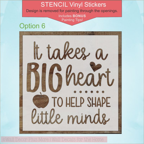 Teacher Gift Quotes Vinyl Stencil Stickers for Painting on a Wood Sign Big Heart Opt6