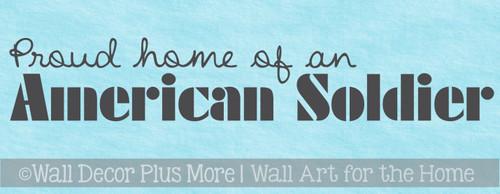 Patriotic Vinyl Decals Military Wall Art Proud Home of American Soldier