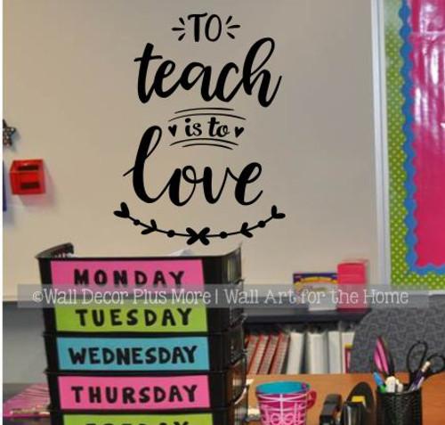 Teaching Decals Teacher Wall Art Quote Sticker To Teach Is To Love-Black