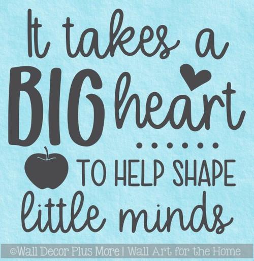 Teacher Wall Decal Big Heart Teach Little Minds Vinyl Art Decor Sticker