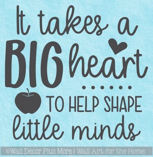 Teacher Wall Decal Big Heart Teach Little Minds Vinyl Art Decor Sticker