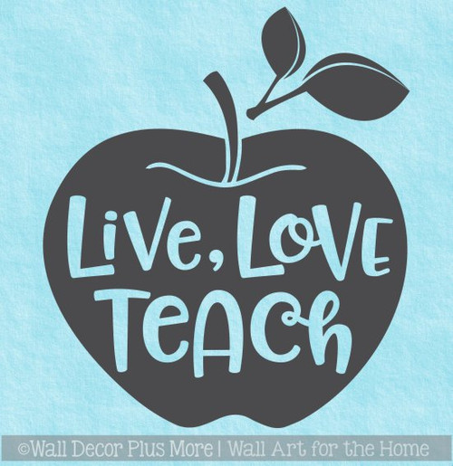 Classroom Wall Decoration Apple Live Love Teach Quote Vinyl Sticker Decal