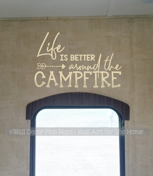 Camper Wall Stickers Life Better Around Campfire RV Decor Quote Decals-Beige