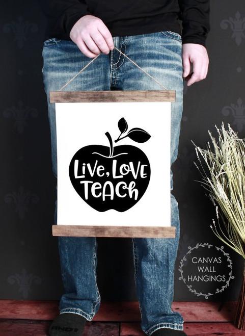 Wood & Canvas Wall Hanging Live Love Teach Teacher Wall Art Sign Small