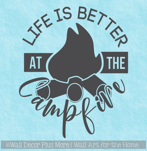 Camping Wall Decal Life Better Around Campfire RV Wall Art Sticker Quote WD1605