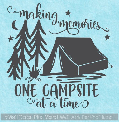 Camper Wall Art Decal Making Memories One Campsite Sticker Decor Quote WD1606