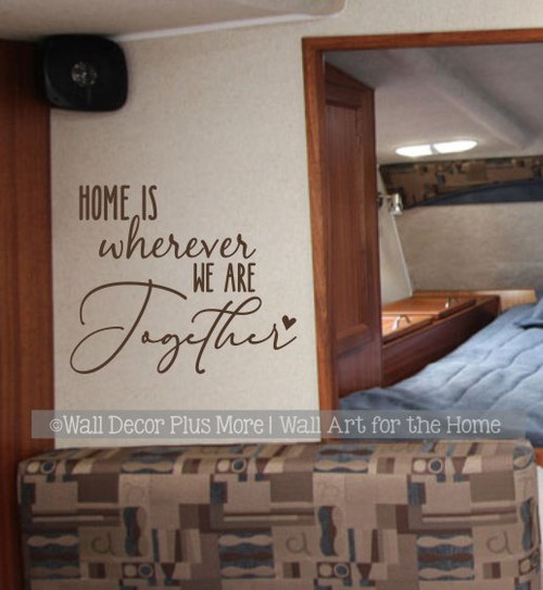 Travelers Wall Decal for Camper RV Decor Home Wherever We Are Together ChocBrown