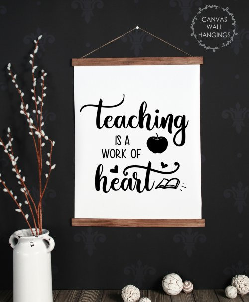 Wood, Canvas Wall Hanging Teacher Sign Art Teaching Quote Work of Heart Large
