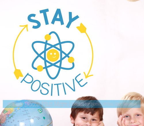 School Wall Art Science Decal Sticker Stay Positive Inspiring Decor-Bayou Blue, Yellow