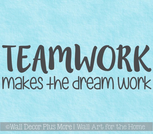 Classroom School Wall Art Decal Teamwork Quote Dream Work Vinyl Sticker