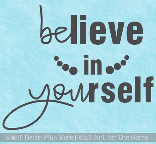 Inspirational Wall Decal Sticker Believe In Yourself School Bathroom Art