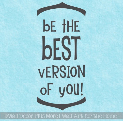 School Wall Art Sticker Be The Best You Motivational Art Quote Decal