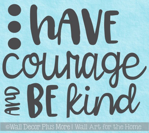 School Wall Decoration for Teachers Courage Be Kind Quote Decal Sticker