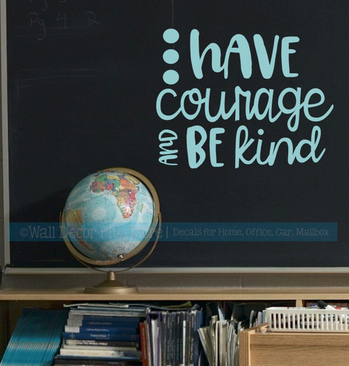 School Wall Decoration for Teachers Courage Be Kind Quote Decal Sticker-Beach House
