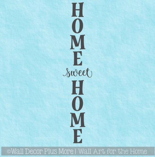 Wall Decal Sticker Home Sweet Home Vertical Decor Vinyl Art Lettering
