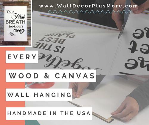 Wood & Canvas Wall Hanging Wall Art Sign Handmade