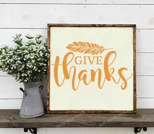 Fall Wall Art Sticker Cursive Give Thanks Feather Decor Vinyl Decal 12x7 RustOrange