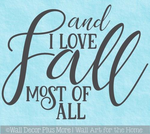 Fall Wall Art Sticker Decal Love Fall Most Of All Autumn Home Decor Art