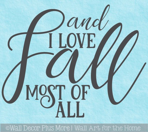 Fall Wall Art Sticker Decal Love Fall Most Of All Autumn Home Decor Art