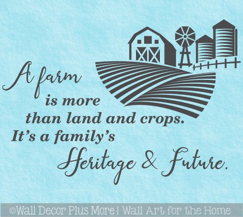 Farmer Wall Art Quote Decal Sticker A Farm Family's Heritage Future