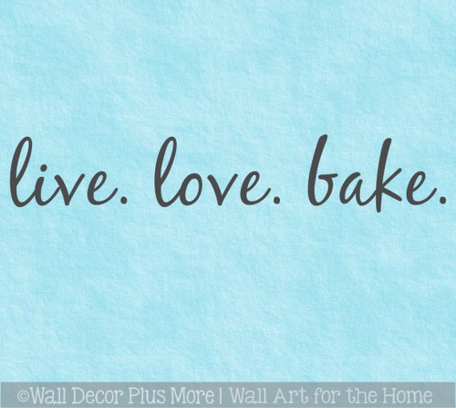 Live Love Bake Appliance Decal Vinyl Sticker Kitchen Mixer InstaPot Decor