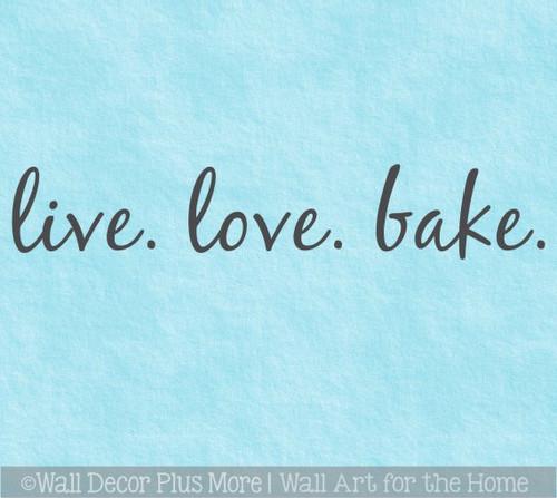 Live Love Bake Appliance Decal Vinyl Sticker Kitchen Mixer InstaPot Decor