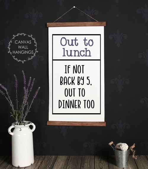 Wood Canvas Wall Hanging Office Sign Out To Lunch or Dinner Quote Art Large