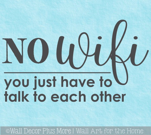 No Wifi Wall Art Decal Sticker Design Quote for Kitchen Family Room Decor