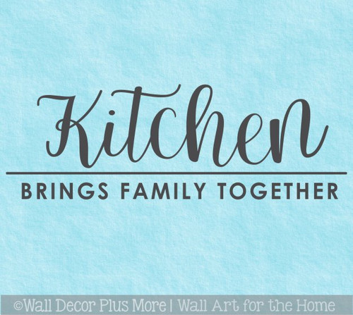 Kitchen Wall Decor Sticker Brings Family Together Quote Decal Art Words