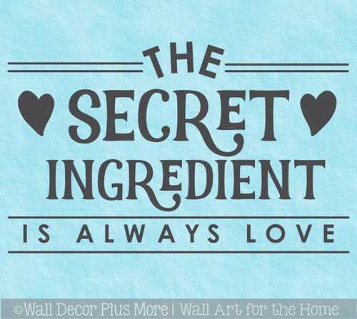 Kitchen Wall Saying Secret Ingredient Always Love Decor Decal Sticker