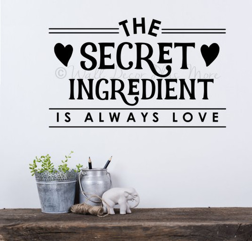 Kitchen Wall Saying Secret Ingredient Always Love Decor Decal Sticker-Black