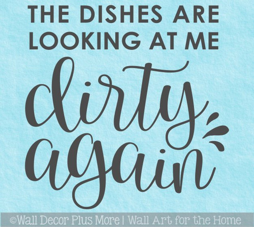 Mom Wall Quote Dishes Looking At Me Dirty Sticker Decal for Home Decor