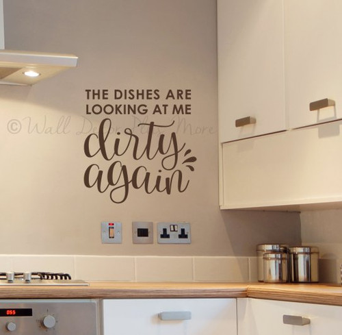 Mom Wall Quote Dishes Looking At Me Dirty Sticker Decal for Home Decor-Chocolate Brown