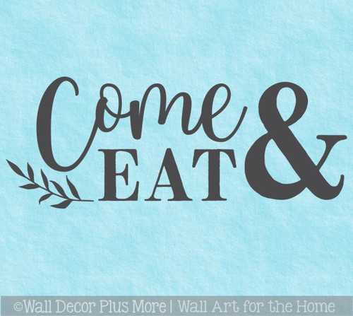Modern Kitchen Wall Quote Letters Come Eat Leaf Decor Art Decal Sticker