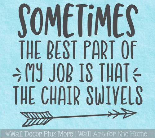 Office Wall Sticker Words Decal Job Chair Swivels Funny Workspace Quote