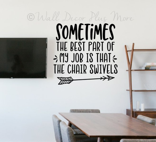 Office Wall Sticker Words Decal Job Chair Swivels Funny Workspace Quote-Black