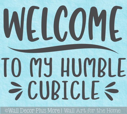 Office Wall Sticker Words Welcome Humble Cubicle Decal Workspace Quote