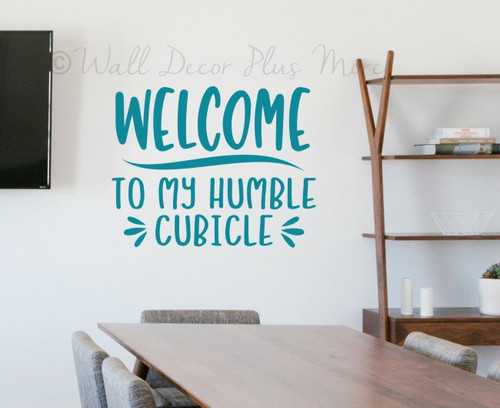 Office Wall Sticker Words Welcome Humble Cubicle Decal Workspace Quote-Teal