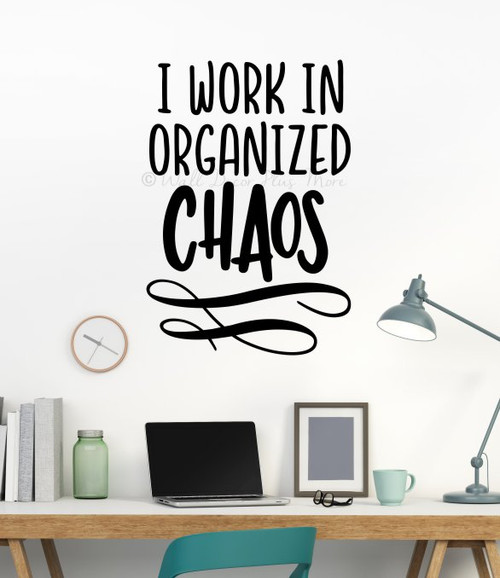 Workspace Wall Quote Decor Organized Chaos Craft Room Art Decal Sticker-Black