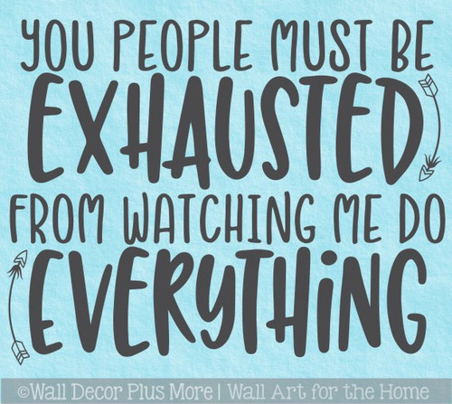 Funny Office Workspace Quote Decal Watch Me Do Everything Wall Sticker