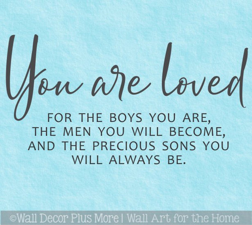 You are loved Sons Quote Boys Room Home Decor Wall Decal Art Stickers