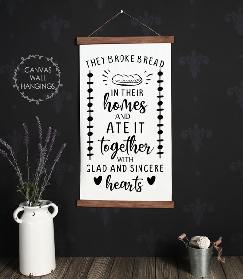 Wood Canvas Wall Hanging Broke Bread Glad Sincere Hearts Home Sign Decor CWH0214 large