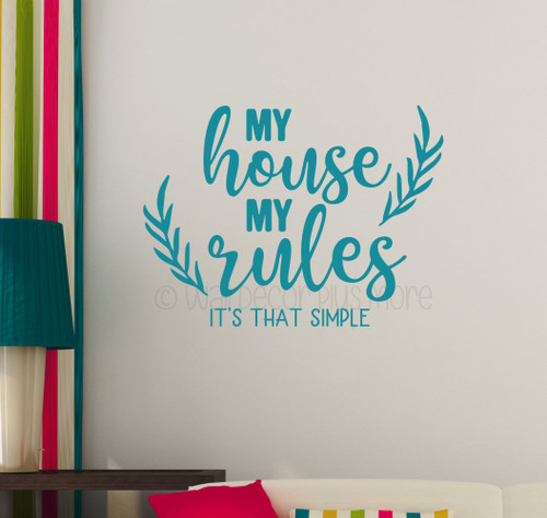 Home Wall Decor Quote My House My Rules Vinyl Decal Lettering Sticker WD1689 Teal