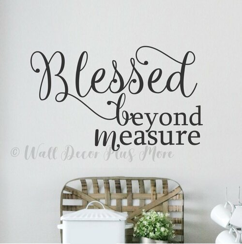Blessed Beyond Measure Wall Decal Sticker Gratitude Inspirational Quote-Black