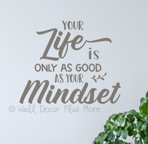 Good Mindset Inspiring Wall Decal Sticker Quote about Life Home Decor-Castle Gray